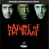 Play & Download Nature of the Beast by Drumsound & Bassline Smith | Napster