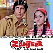 Zanjeer (Original Motion Picture Soundtrack) by Various Artists