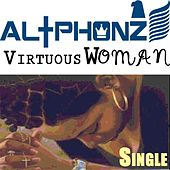 Play & Download Virtuous Woman by AL+Phonz | Napster