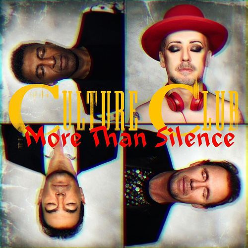 Play & Download More Than Silence by Culture Club | Napster
