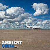 Play & Download Ambient Chill, Vol. 4 by Various Artists | Napster