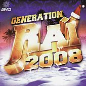 Génération Raï 2008 by Various Artists