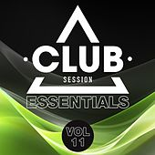 Play & Download Club Session Essentials, Vol. 11 by Various Artists | Napster