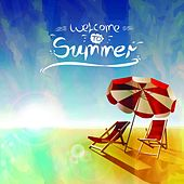 Welcome to Summer (Hottest House Grooves) by Various Artists