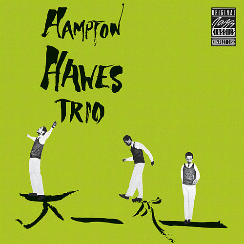 Play & Download Vol. 1: The Trio by Hampton Hawes | Napster