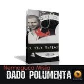 Play & Download Nemoguca Misija by Dado Polumenta | Napster