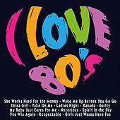 I Love 80's by Various Artists