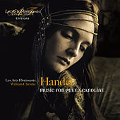 Play & Download Handel: Music for Queen Caroline by Various Artists | Napster