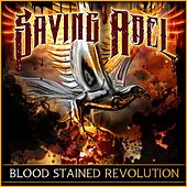 Blood Stained Revolution by Saving Abel