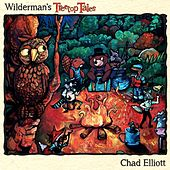 Play & Download Wilderman's Treetop Tales by Chad Elliott | Napster