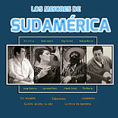 Play & Download Los Mejores de Sudamérica by Various Artists | Napster