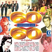 Play & Download 60 Canciones de los 60 by Various Artists | Napster