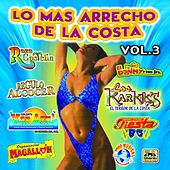 Play & Download Lo Más Arrecho de la Costa, Vol. 3 by Various Artists | Napster