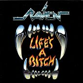 Play & Download Life's A Bitch by Raven | Napster