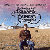 Play & Download The Rock N Roll Dreams of Duncan Christopher (Original Motion Picture Soundtrack) by Various Artists | Napster