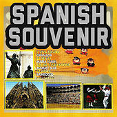 Play & Download Spanish Souvenir by Various Artists | Napster