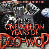 Play & Download One Million Years of Doo-Wop by Various Artists | Napster