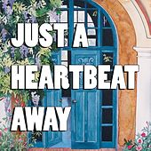 Just a Heartbeat Away by Scott Johnson