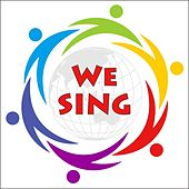 We Sing by Scott Johnson