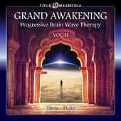 Play & Download Grand Awakening: Progressive Brainwave Therapy, Vol. 2 (Theta Delta) by Mind Illumin8tion | Napster