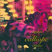 Play & Download Calliope by Calliope | Napster