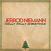 Play & Download Holly Jolly Christmas by Jerrod Niemann | Napster