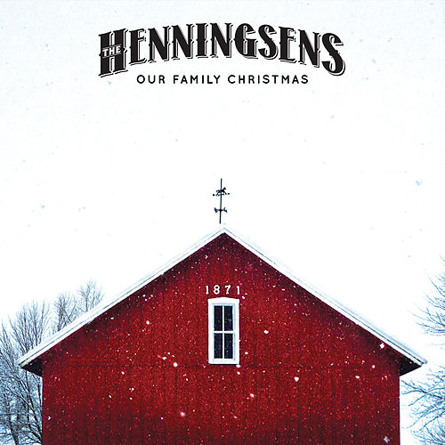 Play & Download Our Family Christmas by The Henningsens | Napster