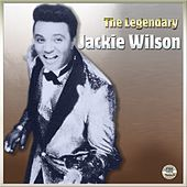 The Legendary Jackie Wilson by Jackie Wilson