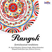 Rangoli - Semiclassical Renditions by Various Artists