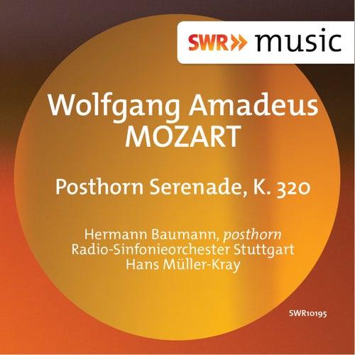 Play & Download Mozart: Posthorn Serenade, K. 320 by Hermann Baumann | Napster