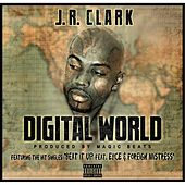 Digital World by J.R. Clark