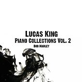 Piano Collections, Vol. 2 - Bob Marley by Lucas King