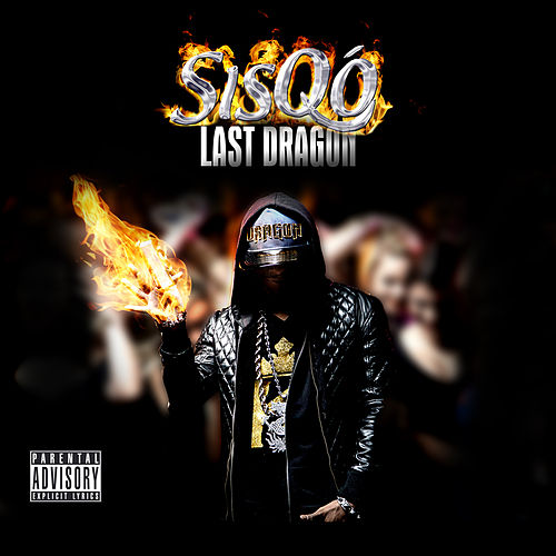 Last Dragon by Sisqó