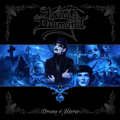Dreams of Horror (The Metal Blade Years) by King Diamond