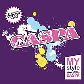 MyStyle (Mixed by Caspa) by Various Artists
