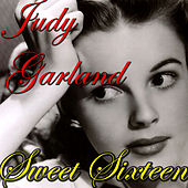 Play & Download Sweet Sixteen by Judy Garland | Napster
