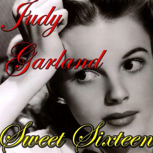 Sweet Sixteen by Judy Garland