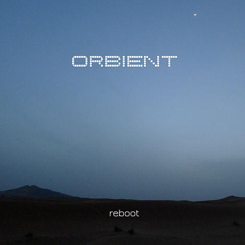 Play & Download Reboot by Orbient | Napster