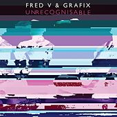 Play & Download Unrecognisable by Fred V | Napster