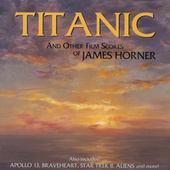 Play & Download Titanic And Other Film Scores Of James Horner by James Horner | Napster