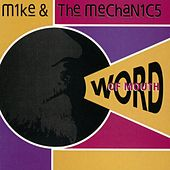 Play & Download Word Of Mouth by Mike + the Mechanics | Napster
