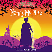 Play & Download Nanny McPhee by Patrick Doyle | Napster