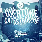 Play & Download Catastrophe by Overtone | Napster