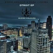 Dtroit - Single by Eddie Amador