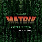 Play & Download The Matrix by Spiller   Napster