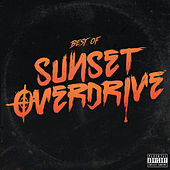 Sunset Overdrive Original Soundtrack: Best of Sunset Overdrive Music by Various Artists