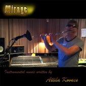 Mirage by Attila Kovacs