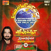 Play & Download Karbala Le Chal Mujhe, Vol. 17 by Nadeem Sarwar | Napster
