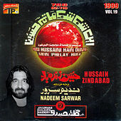 Play & Download Hussain Zinda Bad, Vol. 19 by Nadeem Sarwar | Napster