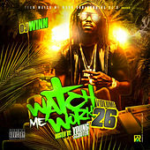 Watch Me Work de Various Artists